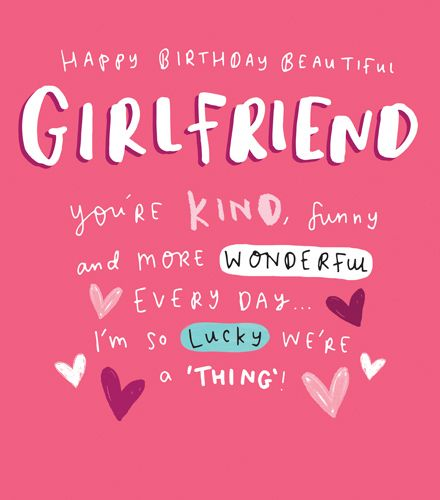 Birthday Card Girlfriend - I'M So LUCKY We're A THING - BIRTHDAY Cards For