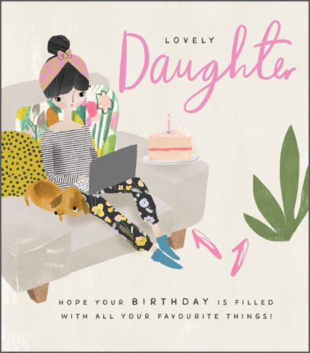 Daughter Birthday Cards - LOVELY Daughter - Teenage DAUGHTER Birthday CARDS