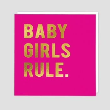 Baby Girl Cards - BABY Girls RULE - New BABY Cards - NEWBORN Baby Girl CARDS - CARD For NEW Baby GIRL - STYLISH Baby GREETING Card