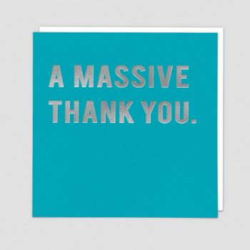 Thank You Cards - A MASSIVE Thank YOU - Silver FOIL Thank YOU Card - THANK You GREETING Cards - Thank You MESSAGES