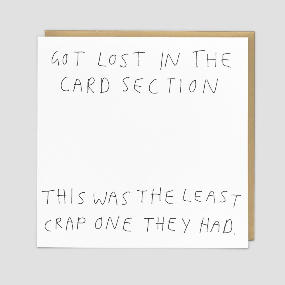 Sarcastic Birthday Cards - GOT Lost In The CARD SECTION - Funny BIRTHDAY Ca
