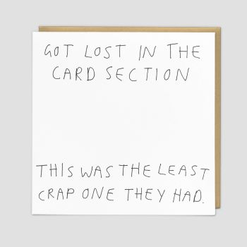 Sarcastic Birthday Cards - GOT Lost In The CARD SECTION - Funny BIRTHDAY Cards - SARCASTIC Cards - FUNNY Rude BIRTHDAY Cards