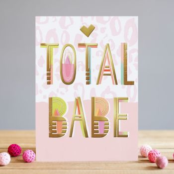 Total Babe Card - TOTAL BABE - Friendship CARD - Miss YOU Card - BRIDESMAID Card - Birthday CARD - Best FRIEND Card - Anniversary CARD - Greeting CARD