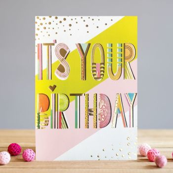 Birthday Cards For Her - It's YOUR BIRTHDAY - Birthday CARDS - PRETTY Birthday CARD For GIRLFRIEND - Wife - FRIEND - Sister - DAUGHTER - Granddaughter