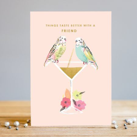 Friendship Cards - THINGS Taste BETTER With A FRIEND - Budgie Card - BUDGIE