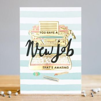 New Job Cards - A NEW Job That's AMAZING - Congratulations CARD - New JOB - NEW JOB Card FOR Friend - Typewriter CARD - TYPEWRITER New JOB Card