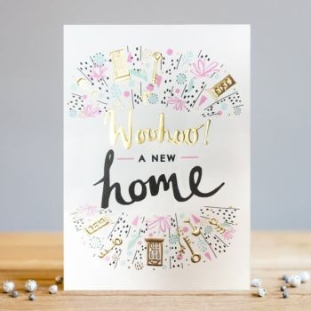 New Home Cards - WOOHOO A New Home - NEW Home GREETING Cards - CONGRATULATIONS NEW Home - PRETTY New HOUSE Card