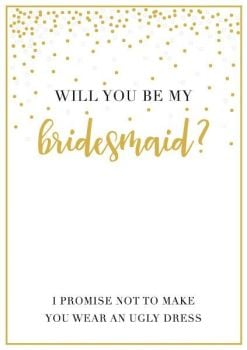 Will You Be My Bridesmaid Card - PROMISE Not To MAKE You WEAR An UGLY Dress - FUNNY Be MY BRIDESMAID Card - Bridesmaids CARDS - WEDDING - Bridesmaid