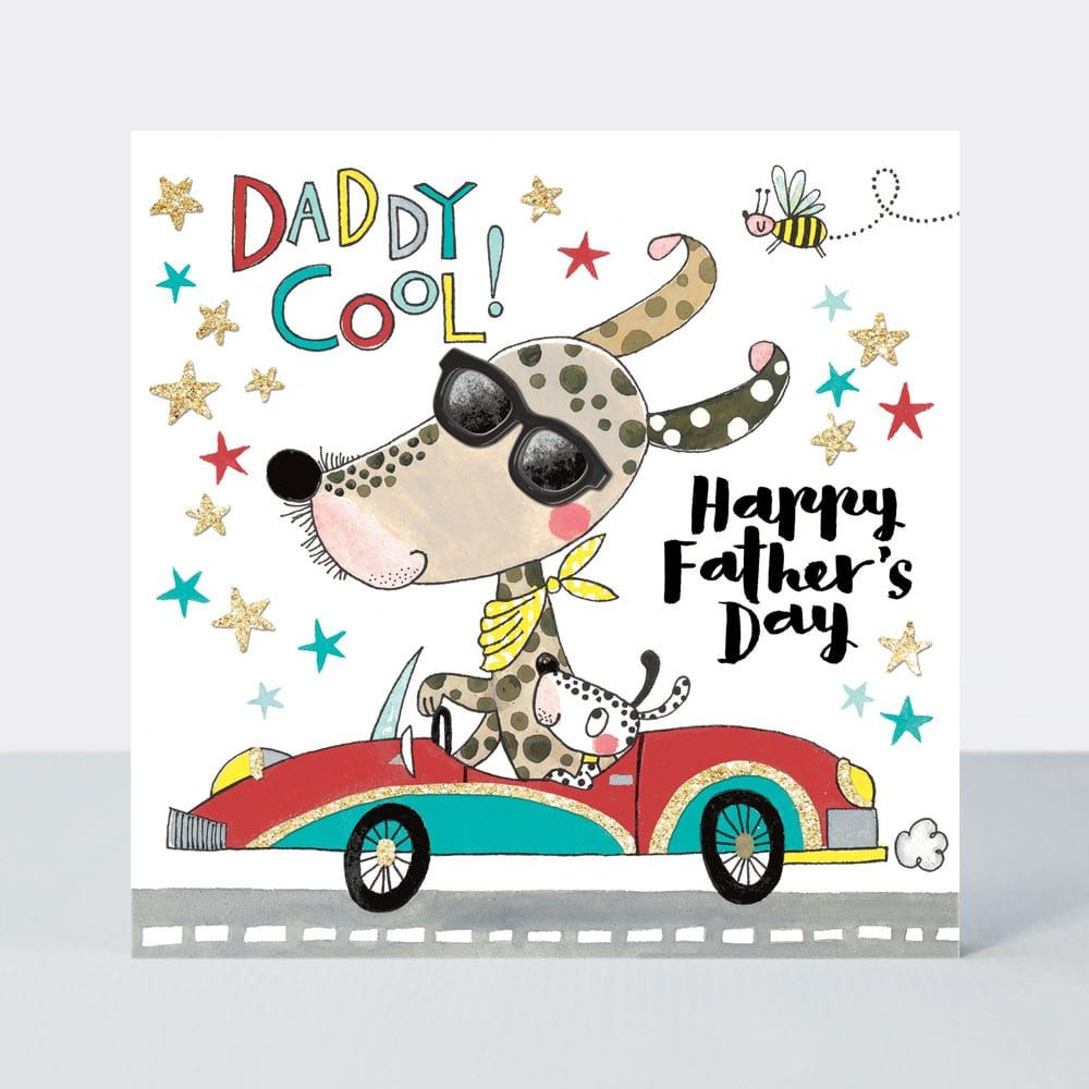 Fathers Day Cards - FUNNY Fathers DAY Cards - DADDY Cool - HAPPY Father's D