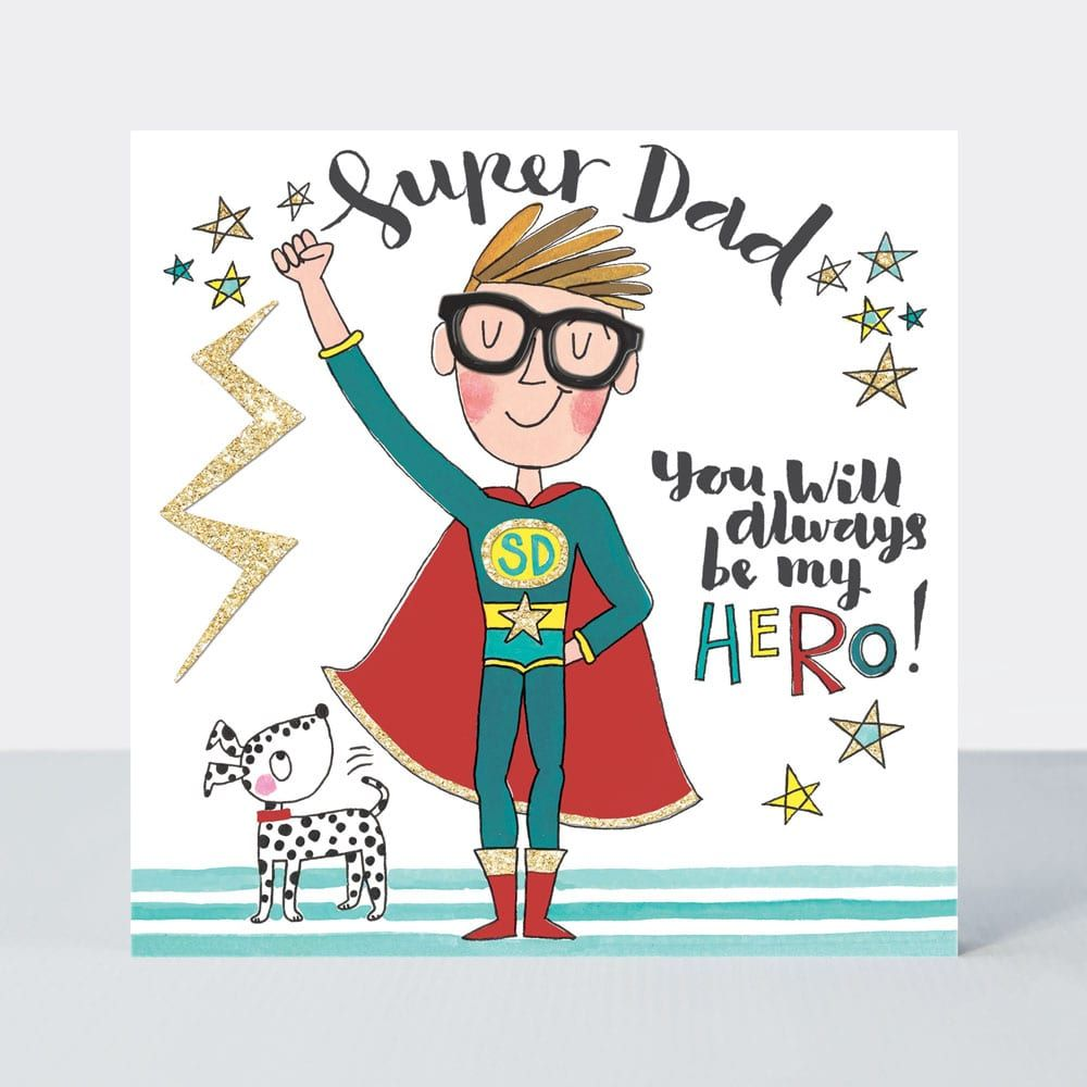 Fathers Day Cards - SUPERHERO Fathers DAY Cards - Super DAD - YOU Will ALWA