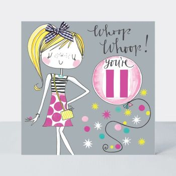 11th Birthday Card Girl - WHOOP WHOOP You're 11 - Little MISS Sassy BIRTHDAY Card - Children's Birthday Card - DAUGHTER - GRANDDAUGHTER