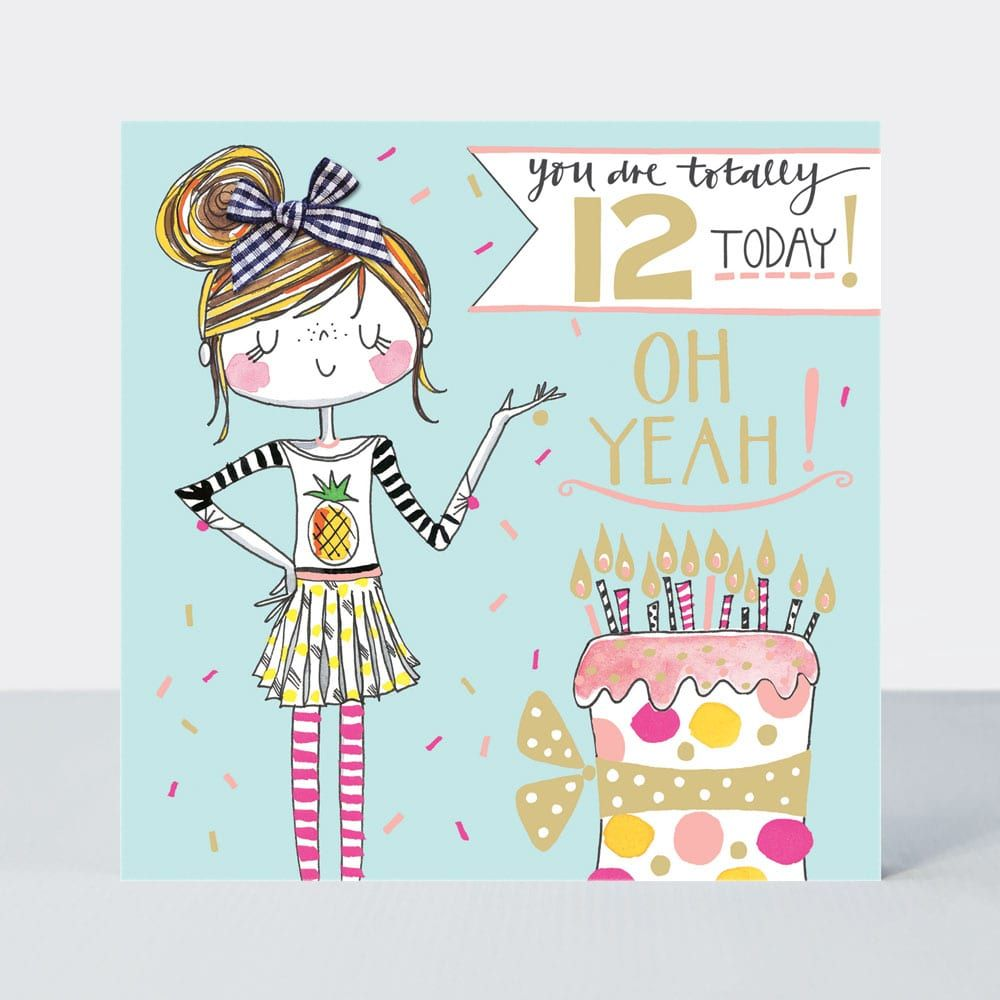 12th Birthday Card Girl - YOU Are TOTALLY 12 Today - OH  YEAH - Little MISS