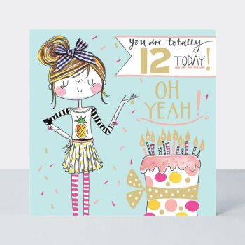 12th Birthday Card Girl - YOU Are TOTALLY 12 Today - OH  YEAH - Little MISS Sassy BIRTHDAY Card - Children's Birthday Card - DAUGHTER - GRANDDAUGHTER