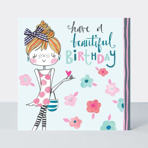 Birthday Card Girl - HAVE A Beautiful Birthday - Little MISS Sassy BIRTHDAY