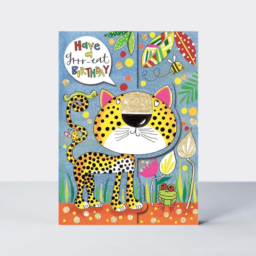 Birthday Card - Have A GRRR-EAT BIRTHDAY - Leopard BIRTHDAY Card - JUNGLE B