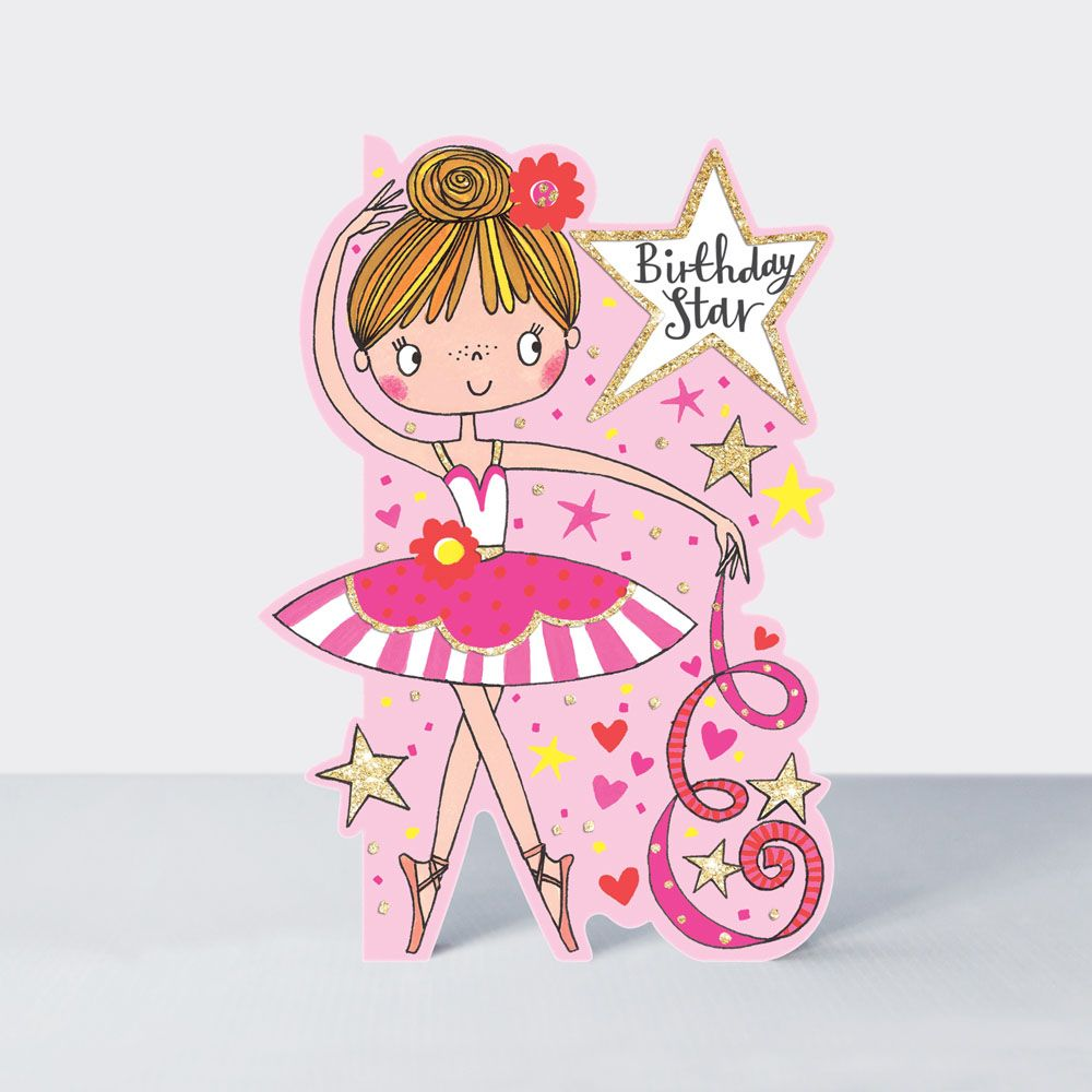 Ballerina Card - Birthday STAR Ballerina - BALLET Dancer BALLERINA Birthday