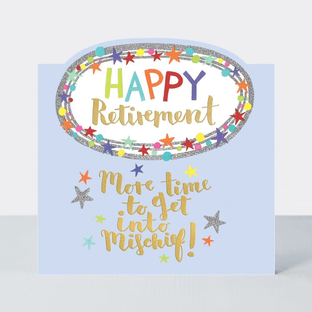 Happy Retirement Card More Time To Get Into Mischief