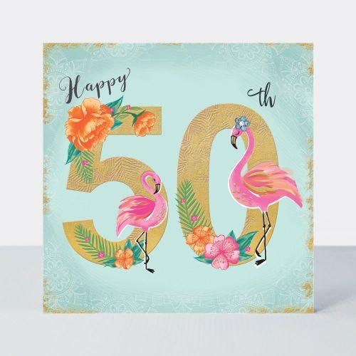 50th Birthday Cards - HAPPY 50th - Birthday FLAMINGOS - Luxurious 50th BIRT