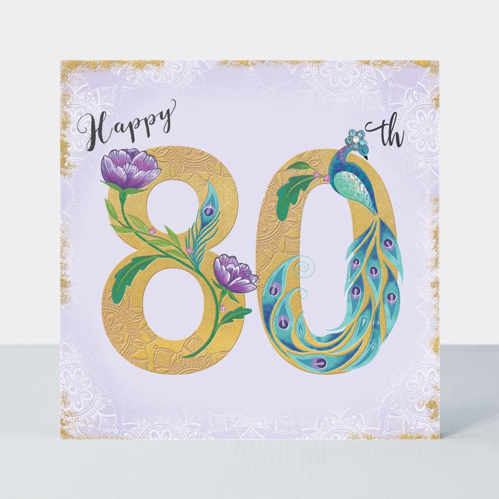 80th Birthday Cards - HAPPY 80th - Birthday PEACOCK - Luxurious 80th BIRTHD