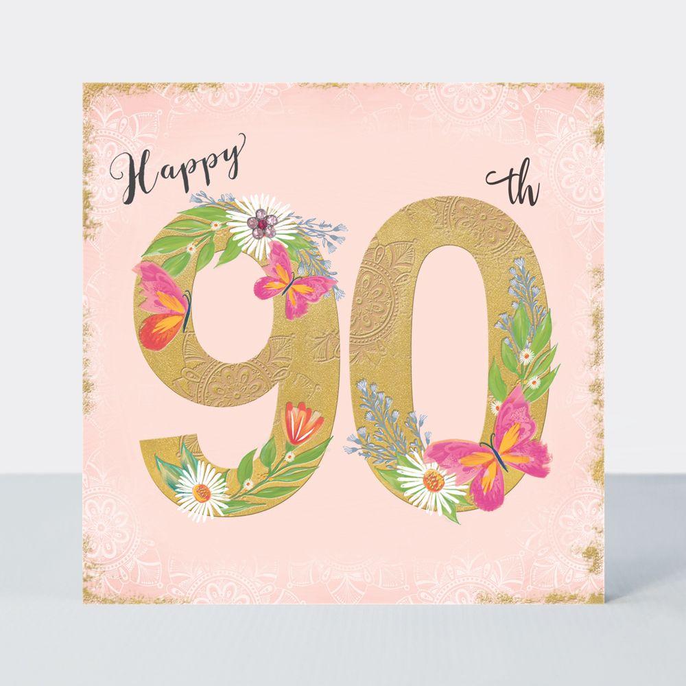 90th Birthday Cards - HAPPY 90th - Birthday BUTTERFLIES - Luxurious 90th BI