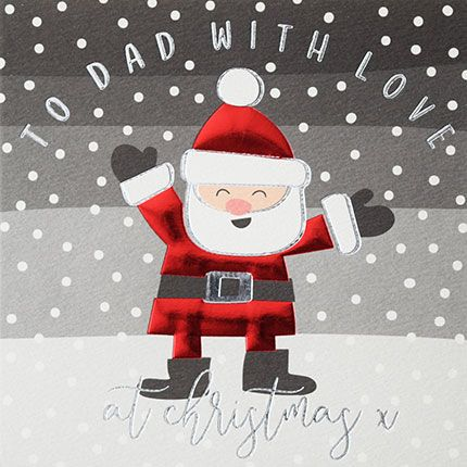Dad Christmas Cards - To DAD With LOVE - CHRISTMAS Card DAD - Cute SANTA Ch