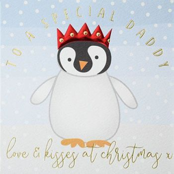 Dad Christmas Cards - To A Special DADDY - Daddy CHRISTMAS Card - CUTE Penguin CARD - Love & KISSES At CHRISTMAS - Daddy CHRISTMAS Cards