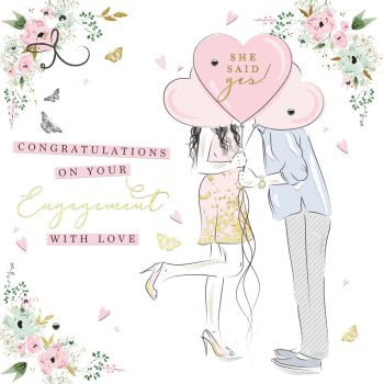 Engagement Cards - She SAID Yes - ENGAGEMENT Congratulations CARDS - With LOVE - FLORAL Engagement CARD - Beautiful ENGAGEMENT Card - Balloons