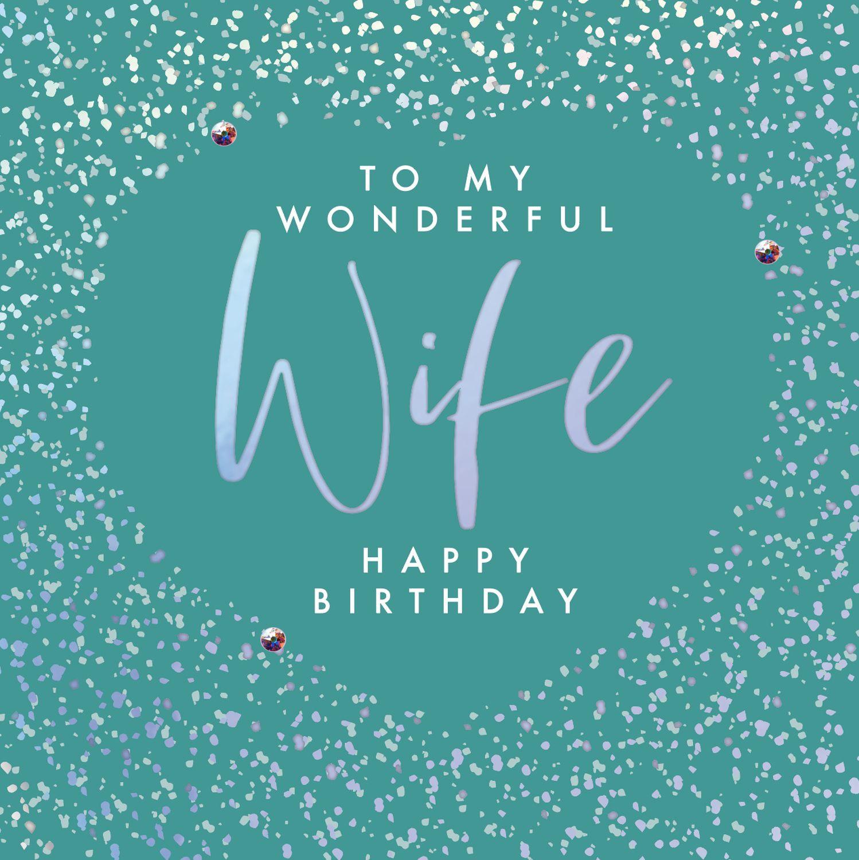 wife birthday cards  to my wonderful wife  happy