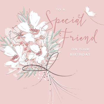 Birthday Cards For Friends - To A SPECIAL Friend - BEST Friend BIRTHDAY Cards - PRETTY Birthday CARD For BEST Friend - Special FRIEND Birthday CARD