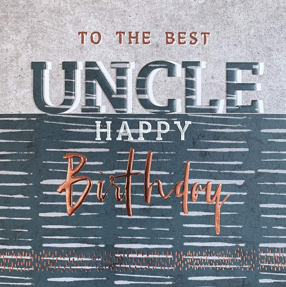 Uncle Birthday Cards - To The BEST UNCLE - HAPPY Birthday UNCLE Card - BIRT