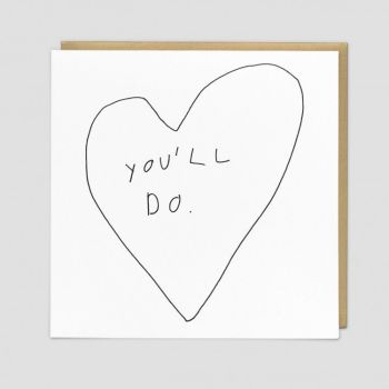 Funny Romantic Card - YOU'LL DO - Love Cards - ROMANTIC Cards - Funny ROMANTIC Card FOR Girlfriend - BOYFRIEND - Husband