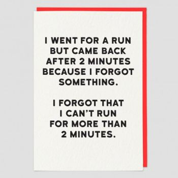 Funny Running Cards - CAN't Run For MORE Than 2 MINUTES - Runner BIRTHDAY Card - Humorous BIRTHDAY Card For HUSBAND - Wife - BROTHER - Friend