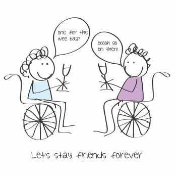 Best Friend Birthday Cards - LET'S Stay Friends FOREVER - Friendship CARDS - Funny WHEELCHAIR Birthday CARD - Wheelchair GREETING Cards - BEST Friend