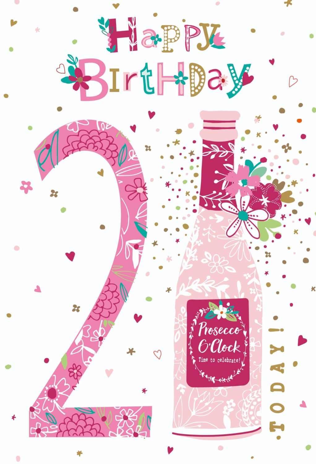 21st Birthday Cards For Her - HAPPY Birthday TODAY - PROSECCO Birthday CARD