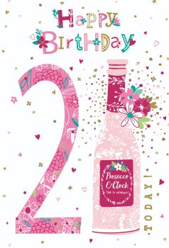 21st Birthday Cards For Her - HAPPY Birthday TODAY - PROSECCO Birthday CARD - 21st BIRTHDAY CARDS - 21st CARD For DAUGHTER - Niece - SISTER - Friend