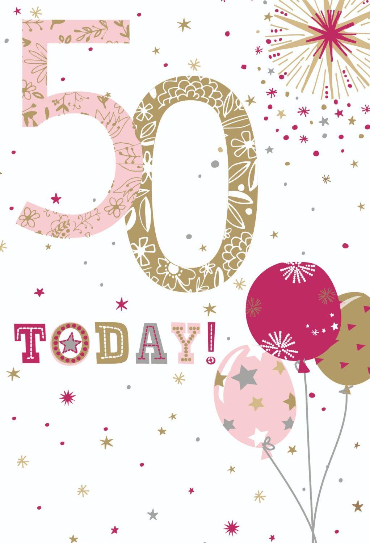 50th Birthday Cards - 50 TODAY - 50th Birthday CARDS - Balloon BIRTHDAY Car