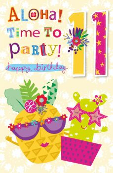 11th Birthday Card - ALOHA Time To PARTY - Happy BIRTHDAY Card - TROPICAL Style Birthday CARD - Birthday CARD For DAUGHTER - Granddaughter - NIECE