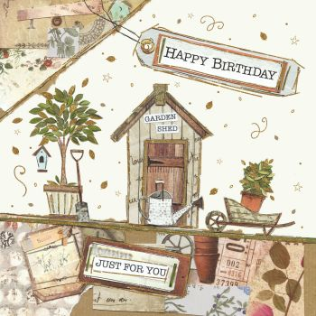 Birthday Card - GARDEN Shed CARD - HAPPY Birthday - JUST For YOU - Gardening Birthday Cards - GARDENING Birthday CARDS For GRANDAD - Dad - SON In LAW