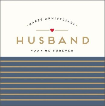 Anniversary Cards - HUSBAND You & Me FOREVER - Anniversary CARDS For HUSBAND - HAPPY Anniversary GREETING Cards - ANNIVERSARY Cards For HIM