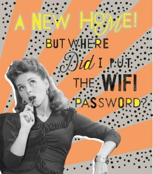 Funny New Home Cards - WHERE Did I Put The WIFI PASSWORD - Moving HOUSE Cards - RETRO Style Moving HOUSE Cards - NEW Home CARD