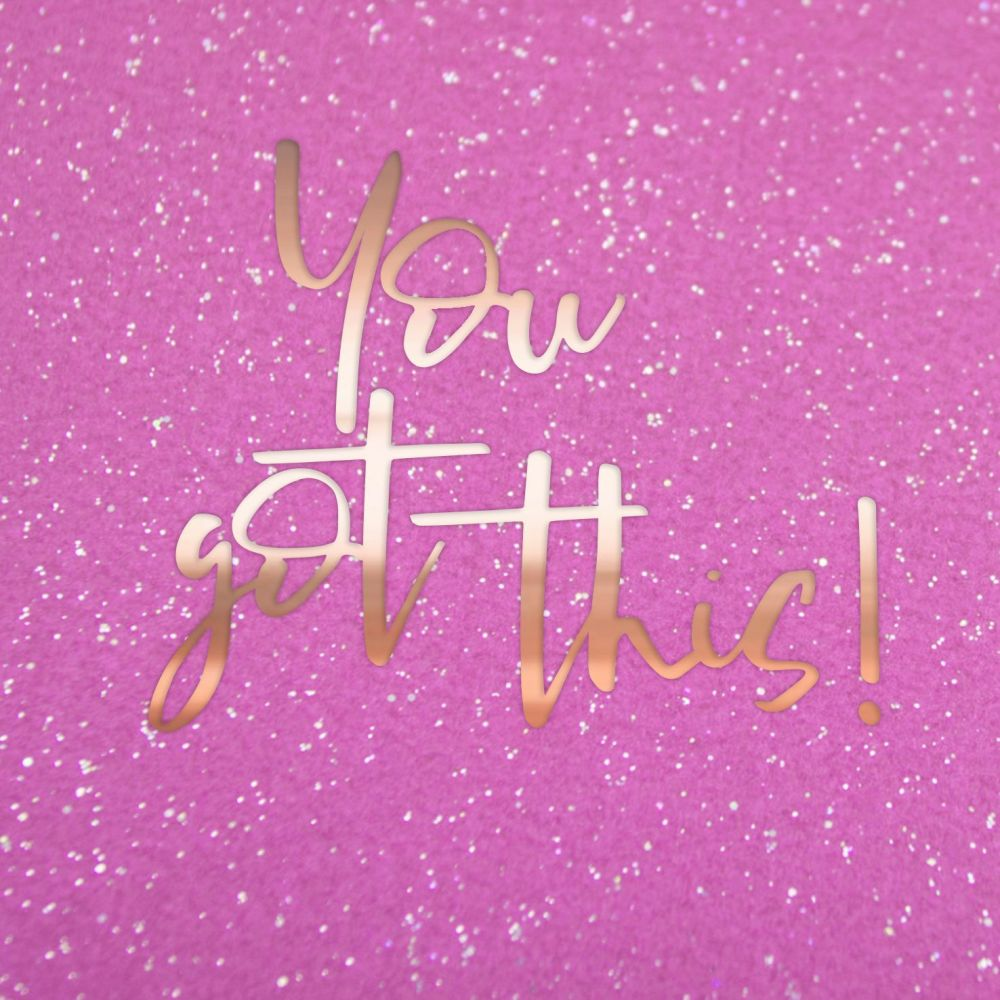 You Got This Motivational Card - YOU Got THIS - SPARKLY You Got THIS Card -