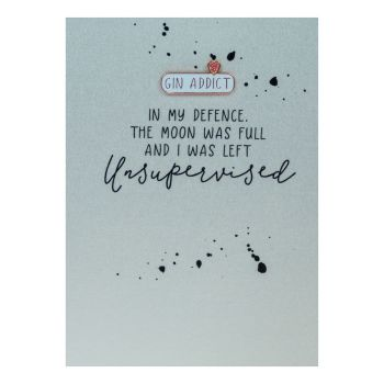Funny Birthday Card - The MOON Was FULL - Enamel PIN GREETING Cards - Gin ADDICT Enamel PIN - Gin ADDICT Birthday CARD For BEST Friend - FRIEND