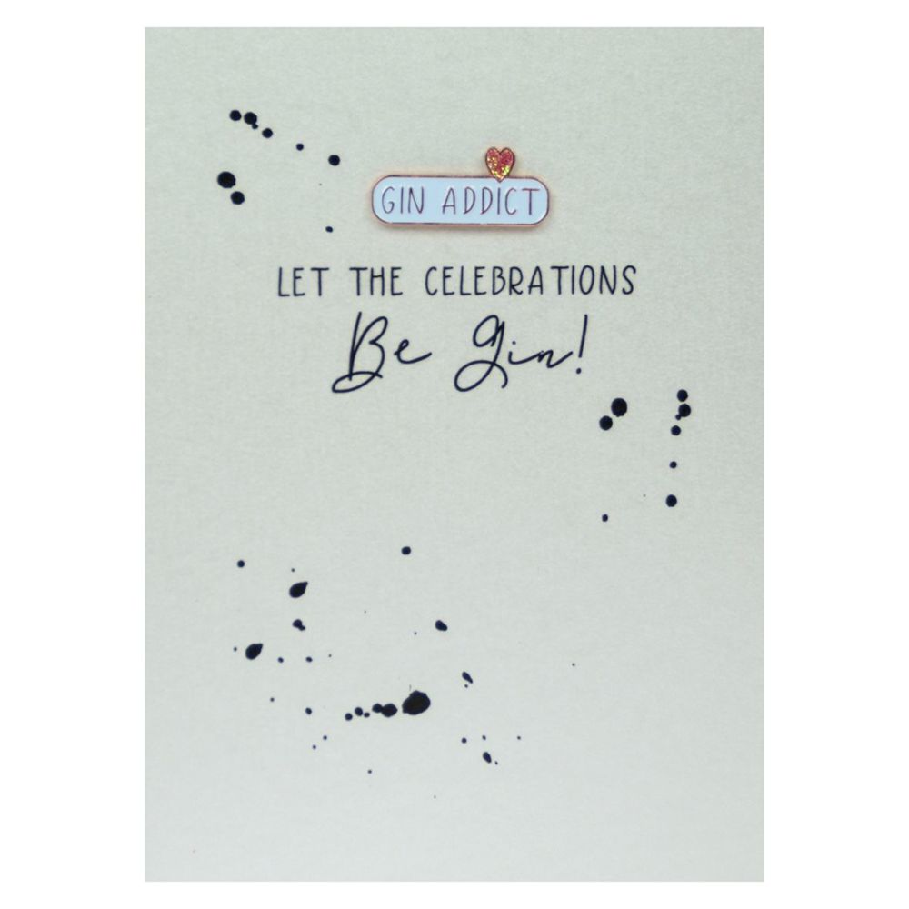 Gin Birthday Card - Let The CELEBRATIONS Be GIN - Enamel PIN GREETING Cards