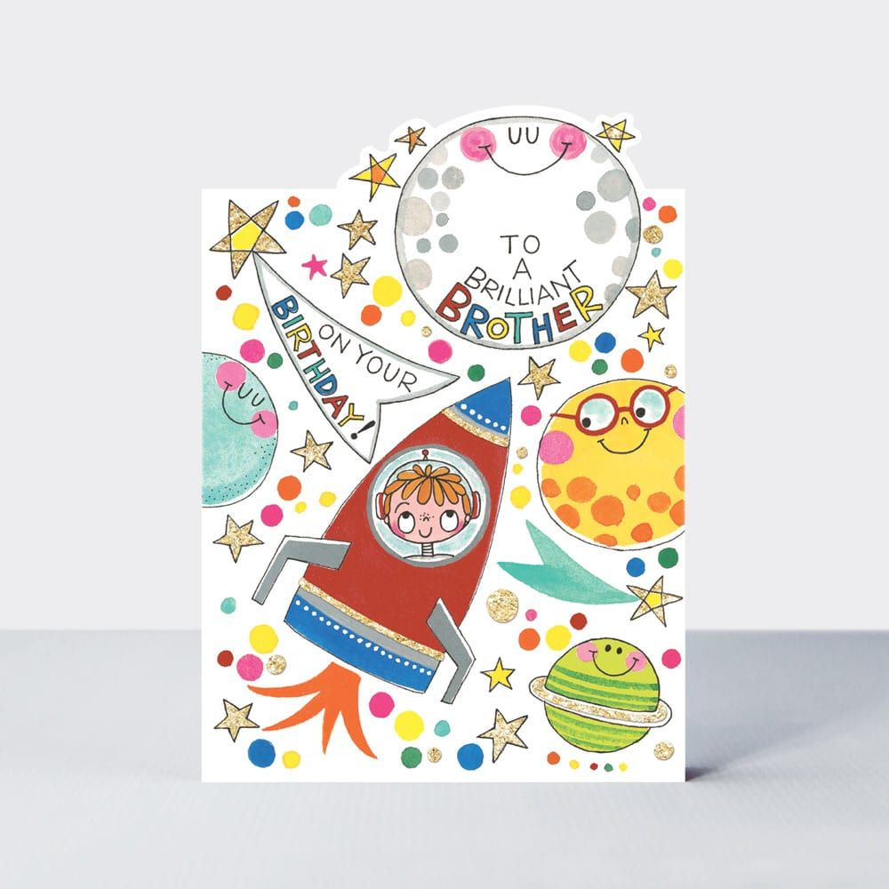 Birthday Cards For Brother - To A BRILLIANT Brother - ASTRONAUT Birthday Ca