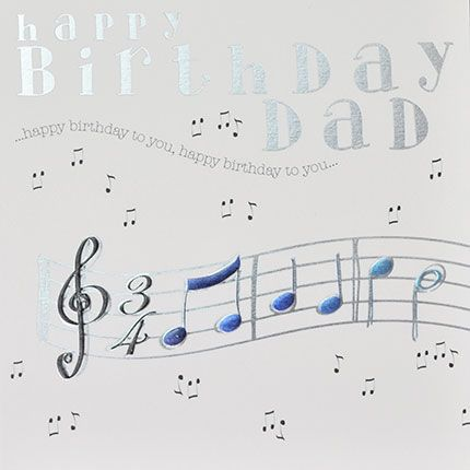 Dad Birthday Cards - HAPPY Birthday To YOU - Music NOTES Birthday CARDS - B