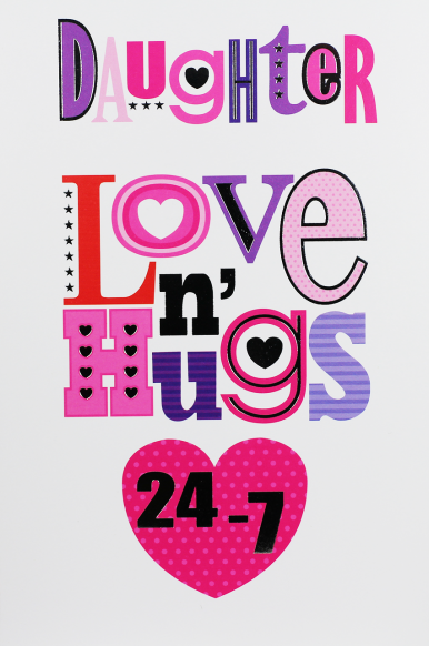 Daughter Birthday Cards - LOVE N HUGS 24/7 - CUTE Pink Birthday CARD For DA