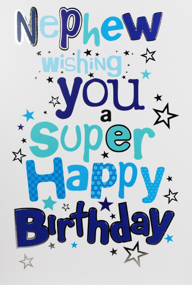 Birthday Cards For Nephew - WISHING You A Super BIRTHDAY - Nephew Cards - N