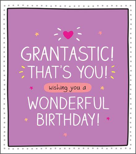 Grandma & Nan Birthday Cards - GRANTASTIC That's YOU - Wonderful BIRTHDAY W
