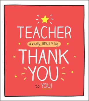Teacher Thank You Cards - A REALLY Big THANK You - CARDS For TEACHERS - Thank YOU Teacher CARDS - FUN Thank YOU Card FOR TEACHER