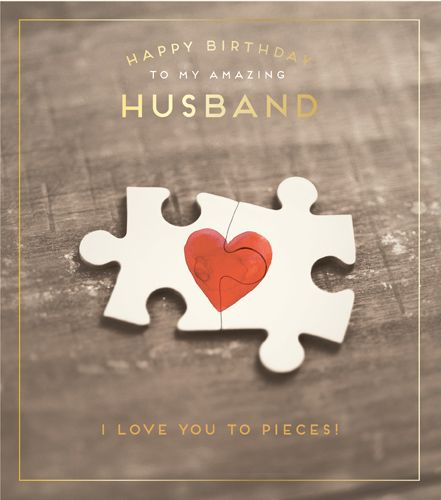To My AMAZING Husband - I LOVE You To PIECES - HUSBAND Birthday CARDS - Fun